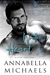Written on My Heart (My Heart series Book 1) Kindle Edition