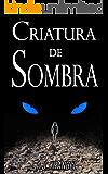 Criatura de Sombra