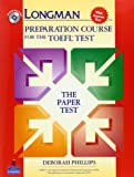 Longman Preparation Course for the TOEFL :  Test Paper Test  Student Book with CD-ROM and Answer Key (Longman Preparation Course for the TOEFL Test)