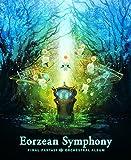 【初回封入特典あり】Eorzean Symphony FINAL FANTASY XIV Orchestral Album【映像付サントラ/Blu-ray Disc Music】(特製デジパック仕様)(2シリアルコード付)