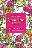 Pocket Posh Adult Coloring Book: Pretty Designs for Fun & Relaxation (Pocket Posh Coloring Books)