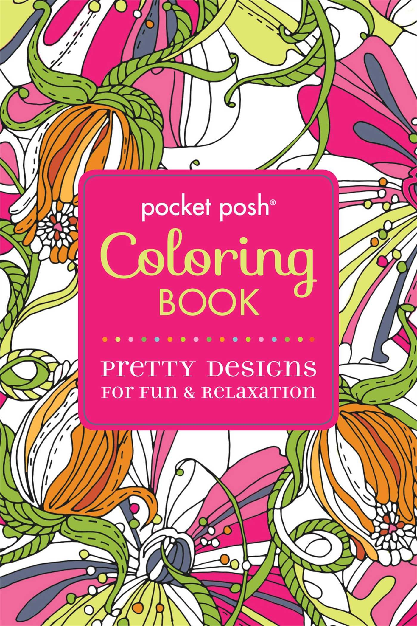 Publishers for adult coloring books - Amazon Com Pocket Posh Adult Coloring Book Pretty Designs For Fun Relaxation Pocket Posh Coloring Books 9781449458720 Andrews Mcmeel Publishing