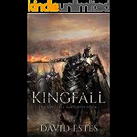 Kingfall (The Kingfall Histories Book 1)