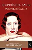 Después del amor: Premio de Novela Fernando Lara 2017 (Autores Españoles e Iberoamericanos)