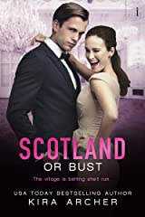 Scotland or Bust (Winning The Billionaire Book 3) Kindle Edition