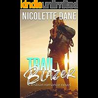 Trail Blazer: A Lesbian Romance Novel