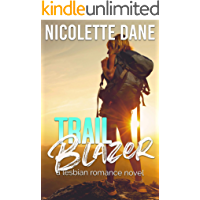 Trail Blazer: A Lesbian Romance Novel book cover