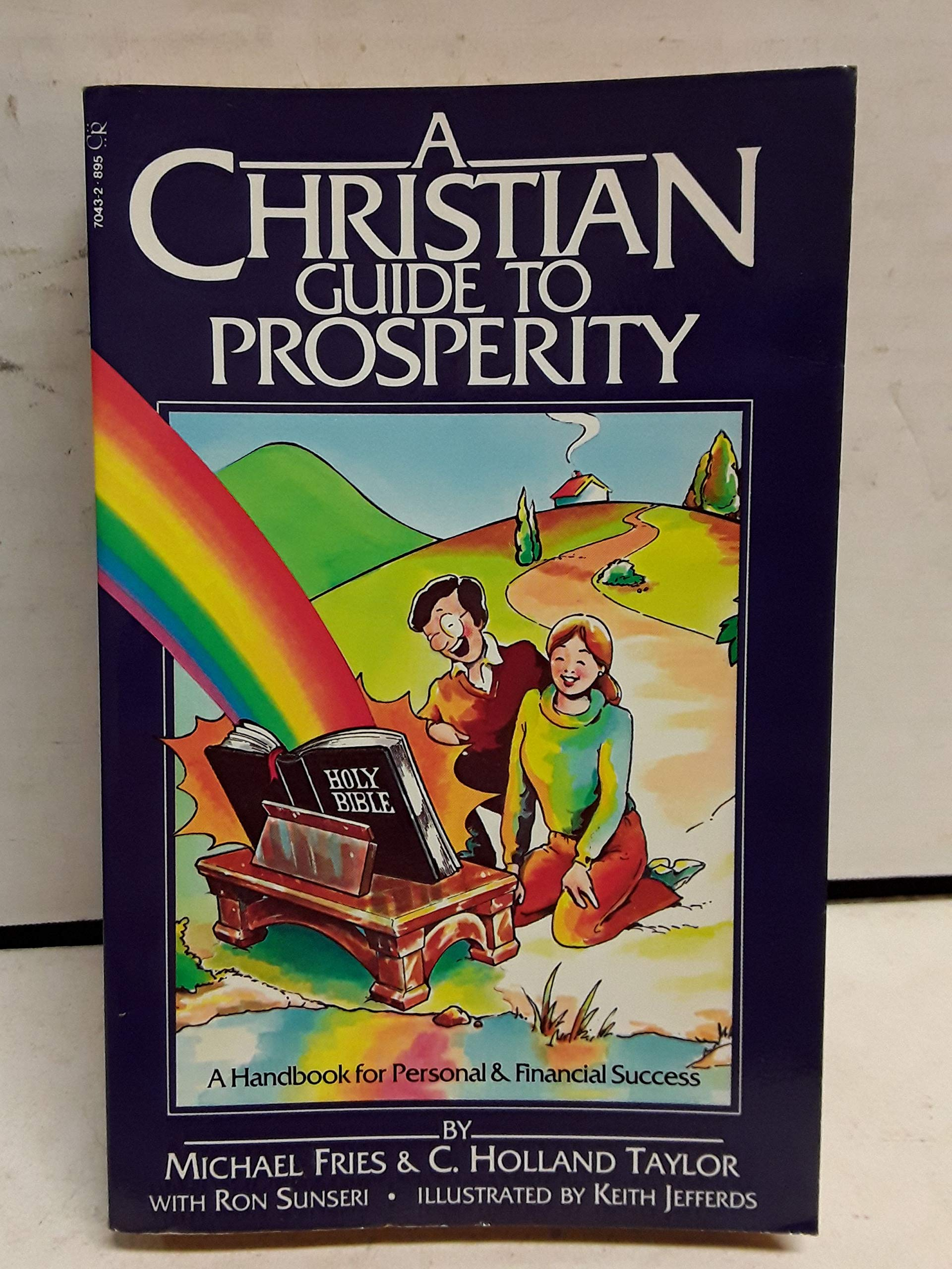 A Christian Guide to Prosperity: Amazon.es: Fries, Michael ...