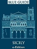 Blue Guide Sicily (English Edition)