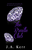 The Braille Club (The Braille Club Series Book 1)