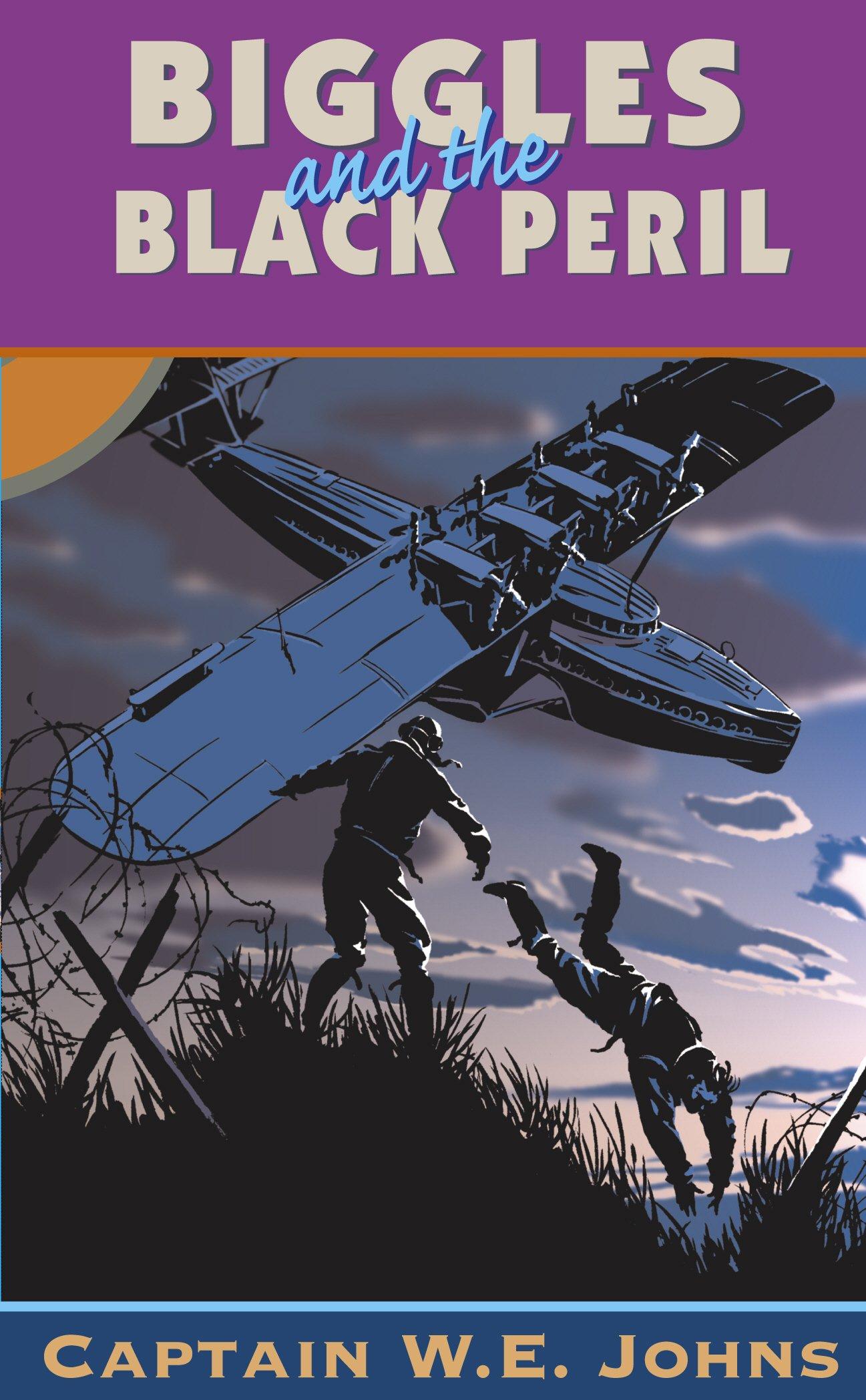 Biggles and the Black Peril (Red Fox Older Fiction): W.E. JOHNS:  9780099977605: Amazon.com: Books