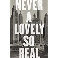 Never a Lovely So Real – The Life and Work of Nelson Algren