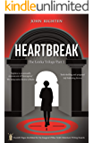 Heartbreak: The Lenka Trilogy Part 1