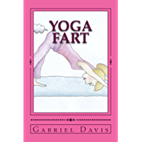 Yoga Fart: A Play in One Act