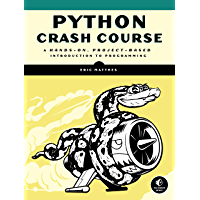 Python Crash Course: A Hands-On, Project-Based Introduction to