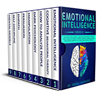Emotional Intelligence 9 Books In 1: Emotional Intelligence, Cognitive Behavioral therapy, How to Analyze People, Dark Psychology, Manipulation, Persuasion, ... Development & NLP Success) (English Edition)