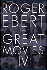 The Great Movies IV Kindle Edition