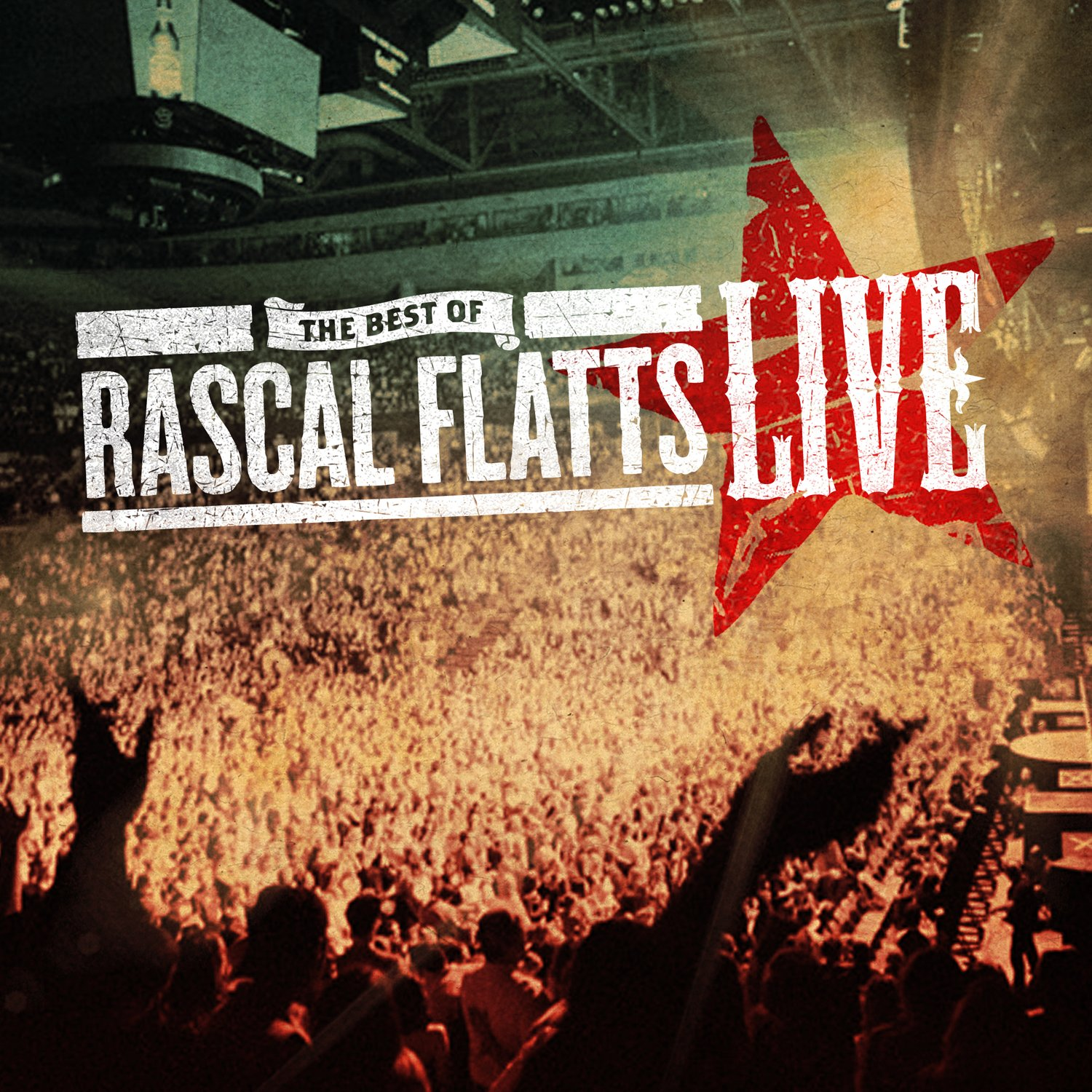 Rascal Flatts - The Best of Rascal Flatts LIVE - Amazon.com Music