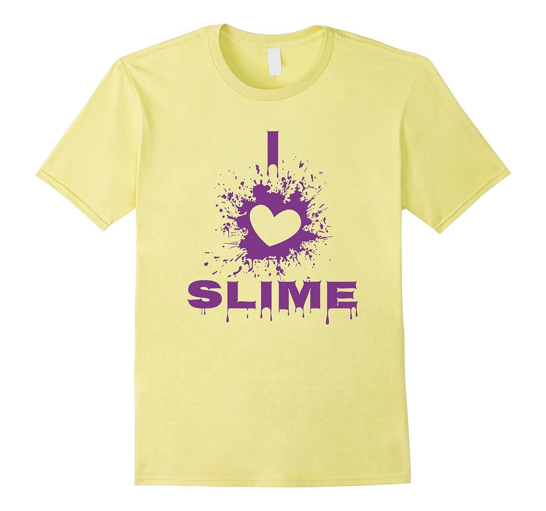 491a4944 I Love Slime Shirt I Love Slime T-Shirt Slime Maker-CD