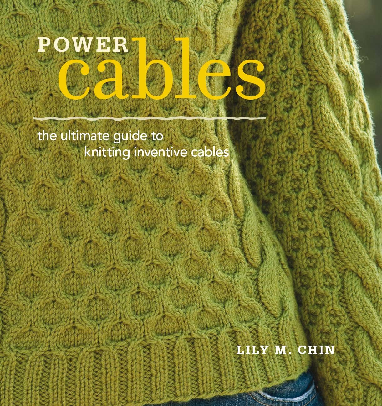 7499c3d5b59221 Power Cables  The Ultimate Guide to Knitting Inventive Cables Paperback –  June 1