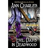 Devil Days in Deadwood (Deadwood Humorous Mystery Book 11)