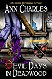 Devil Days in Deadwood (Deadwood Humorous Mystery Book 11)