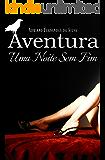 Aventura: Uma Noite Sem Fim