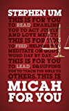 Micah For You: Acting Justly, Loving Mercy (God's Word For You)