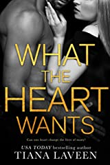 What the Heart Wants Kindle Edition