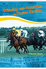 Winning with Outsiders at Horse Racing Kindle Edition