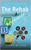 The Rehab Regression
