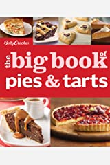 Betty Crocker: The Big Book of Pies and Tarts (Betty Crocker Big Books) Kindle Edition