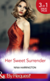 Her Sweet Surrender: The First Crush Is the Deepest (Girls Just Want to Have Fun, Book 1) / Last-Minute Bridesmaid (Girls Just Want to Have Fun, Book 2) ... Have Fun, Book 3) (Mills & Boon By Request)