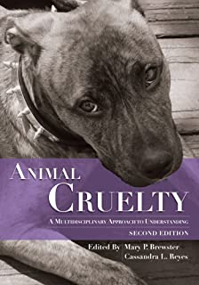 Forensic Investigation of Animal Cruelty: A Guide for Veterinary and ...