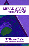 Break Apart the Stone: Ten Tales from Sideways Worlds