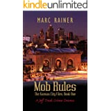 Mob Rules: A Jeff Trask Crime Drama; Book One of the Kansas City Files (The Jeff Trask Kansas City Files 1)