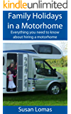 Family Holidays in a Motorhome: Everything you need to know about hiring a motorhome