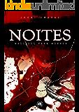 NOITES: Nascidos para morrer (Saga Noites Livro 1)