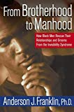 From Brotherhood to Manhood: How Black Men Rescue