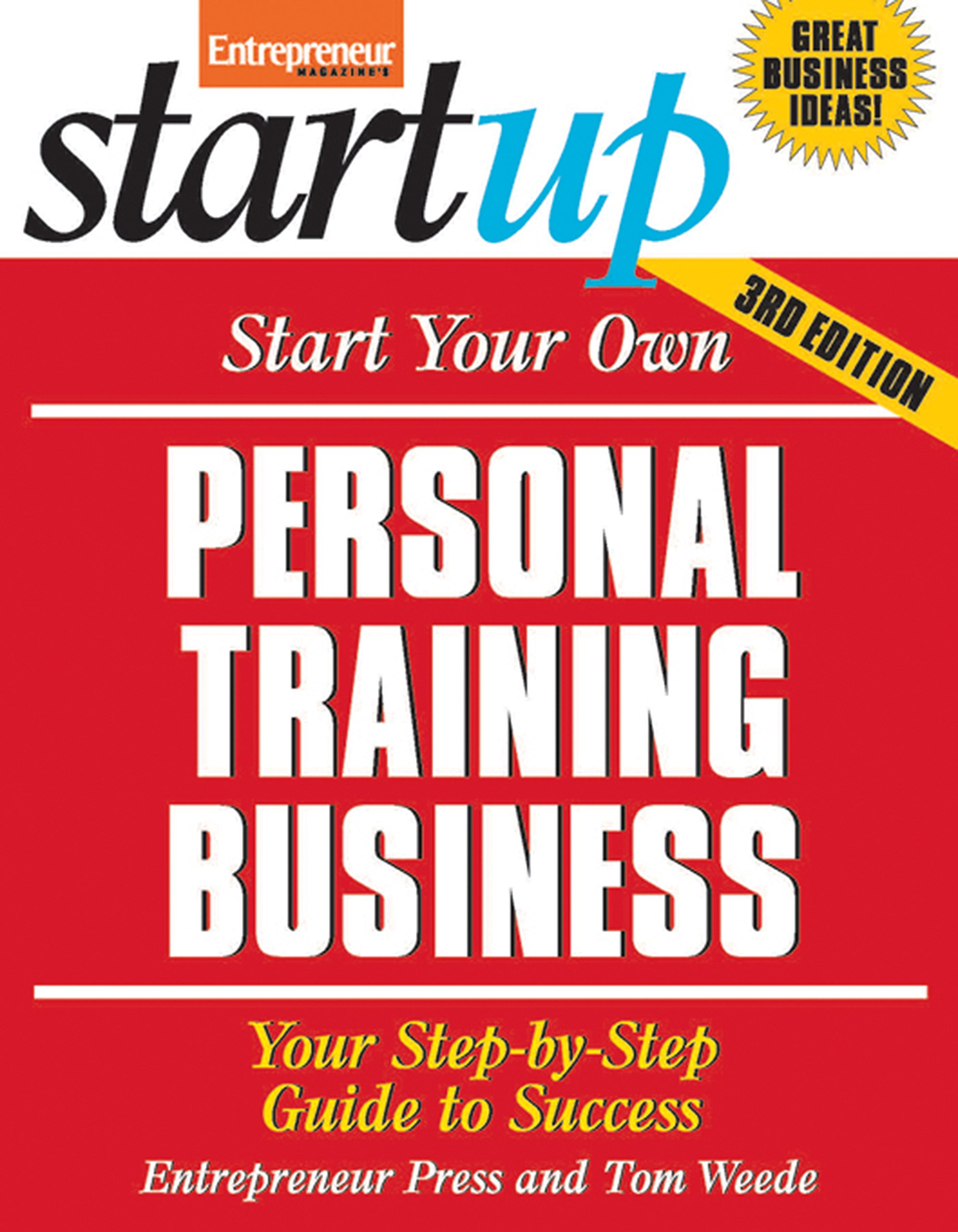 Start Your Own Personal Training Business 3/E (StartUp Series) pdf epub