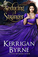 Seducing a Stranger: Goode Girls Book 1 and Victorian Rebels Book 7 (A Goode Girls Romance) Kindle Edition
