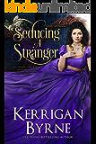 Seducing a Stranger: Goode Girls Book 1 and Victorian Rebels Book 7 (A Goode Girls Romance)