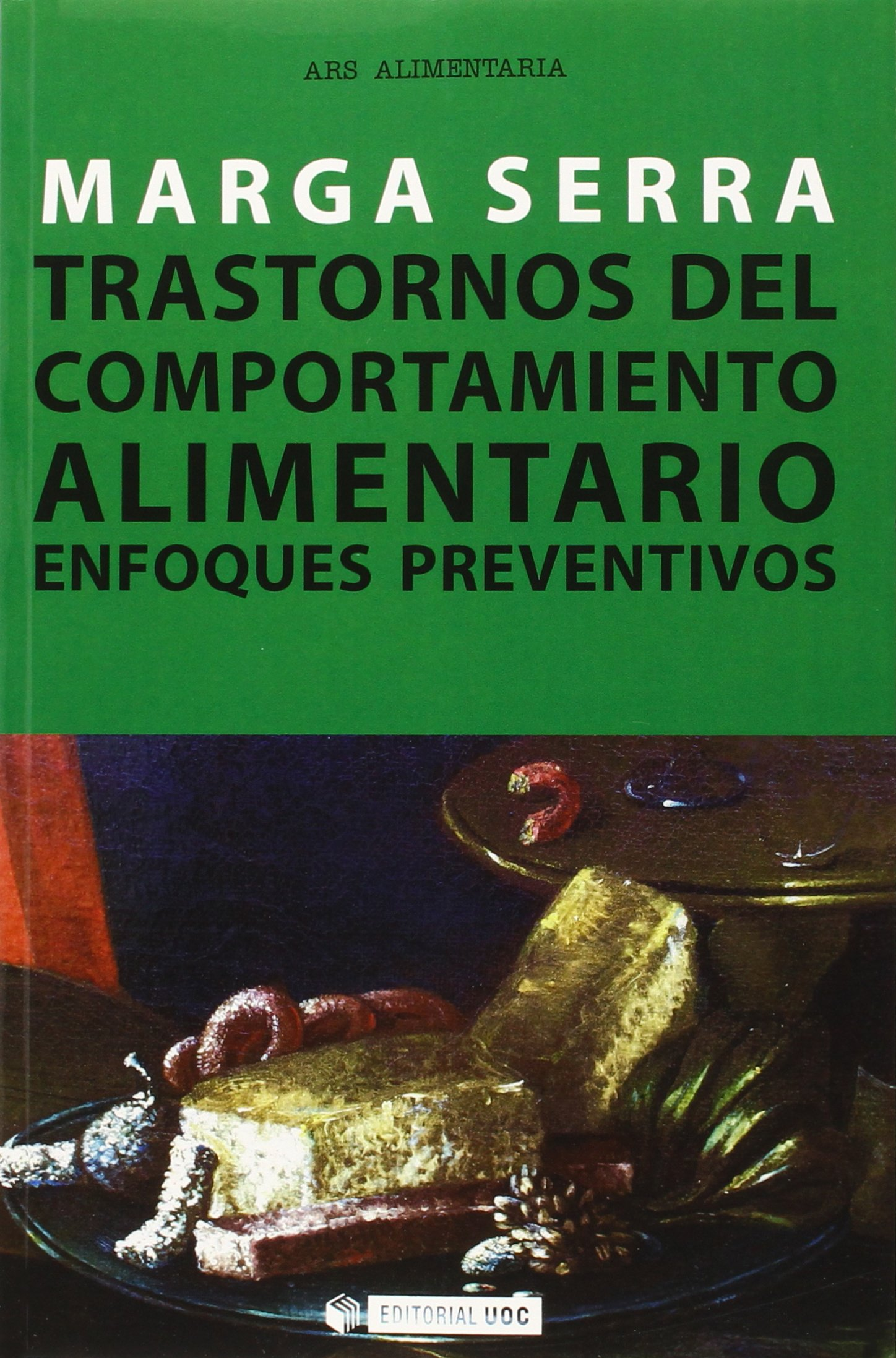 Trastornos del comportamiento alimentario. Enfoques preventivos Manuales: Amazon.es: Marga Serra: Libros