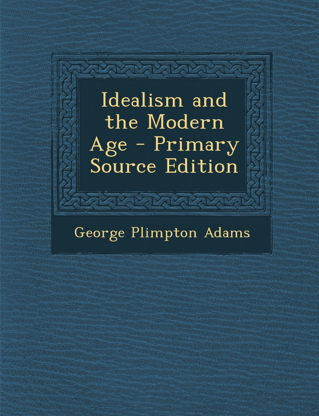 Idealism and the Modern Age pdf epub