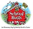 School Bugs: An Elementary Pop-up Book by David A. Carter (David Carter's Bugs)