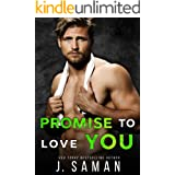 Promise to Love You: A Brother's Best Friend Forbidden Romance (Wild Love Book 5)