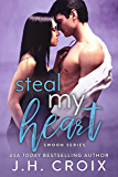 Steal My Heart (Swoon Series Book 7)