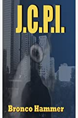JCPI (SoCal Noir Detective Stories Book 3) Kindle Edition
