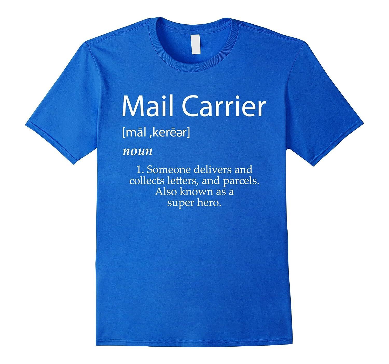 Mail Carrier Definition Shirt Best Mail Man Gift Idea Pl