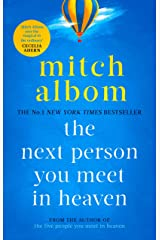 The Next Person You Meet in Heaven: The sequel to The Five People You Meet in Heaven (English Edition) eBook Kindle